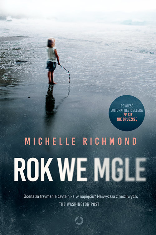 rok we mgle b iext52996900 - Rok we mgle - Michelle Richmond
